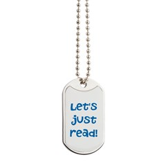 Let's Just Read Dog Tags
