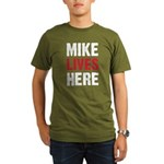 MIKE LIVES HERE Organic Men's T-Shirt (dark)