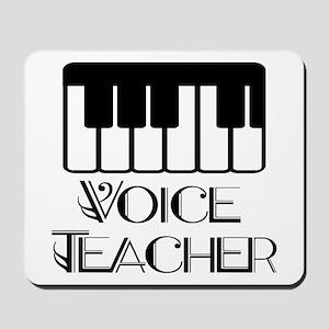 Voice Teacher Mousepad