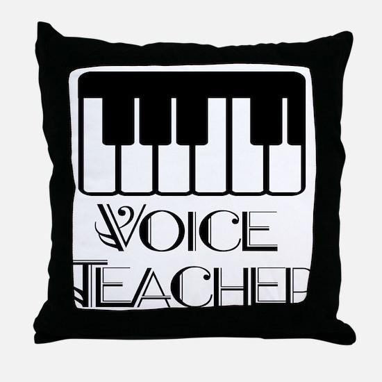 Voice Teacher Throw Pillow
