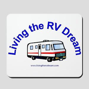 Living the RV Dream Mousepad