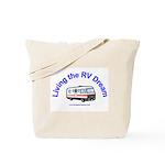 Living the RV Dream Tote Bag