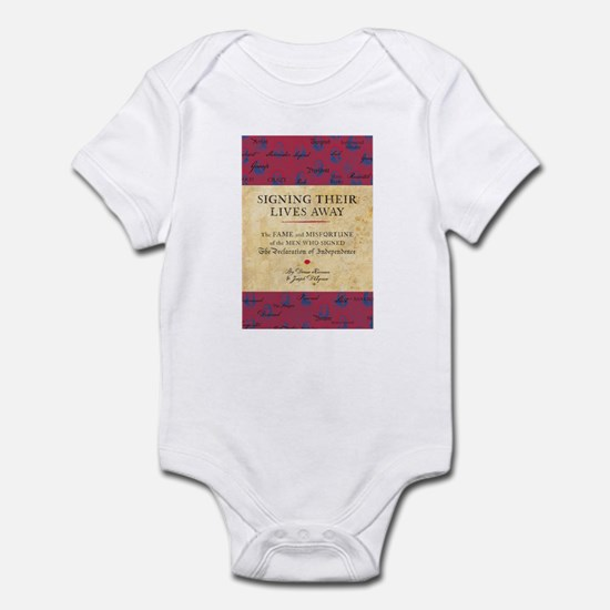 Signing Their Lives Away Infant Bodysuit
