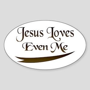 Jesus Loves Even Me Oval Sticker
