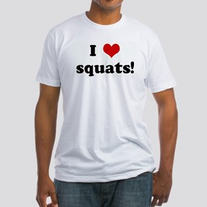 I Love squats! Fitted T-Shirt