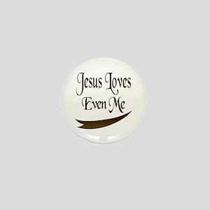 Jesus Loves Even Me Mini Button