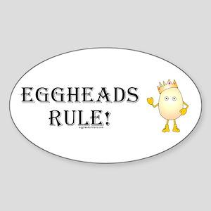 Eggheads Rule Oval Sticker