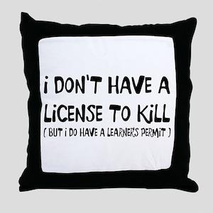 License To Kill Throw Pillow