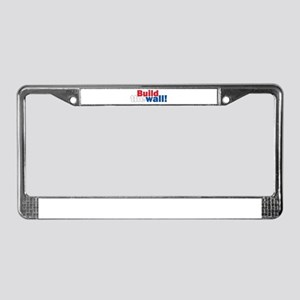 Build the wall! Red, White and License Plate Frame