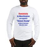 Shovel-Ready fight Long Sleeve T-Shirt