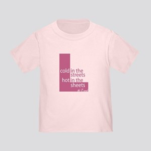 Hot in the Sheets (L Word) Toddler T-Shirt