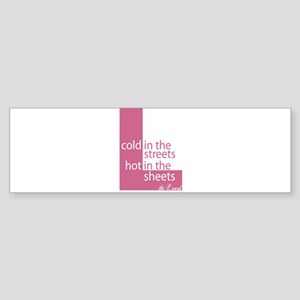 Hot in the Sheets (L Word) Bumper Sticker