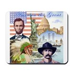 America the Great Mousepad