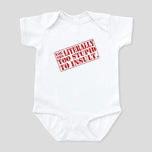 How Stupid... Infant Bodysuit