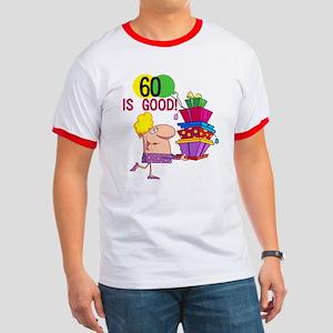 60 is Good Ringer T