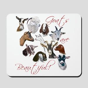 Goats are Beautiful Mousepad