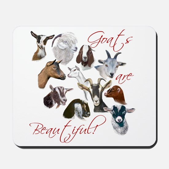 Goats are Beautiful Mousepad