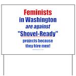 Shovel-Ready fight Yard Sign