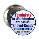 "Shovel-Ready fight 2.25"" Button (100 pack)"