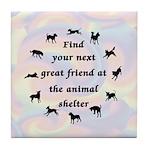 Next Great Friend Tile Coaster