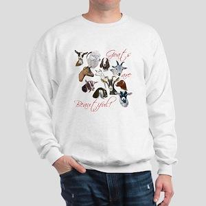 Goats are Beautiful Sweatshirt