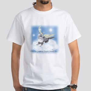 I Believe There Are ANgels Among Us White T-Shirt