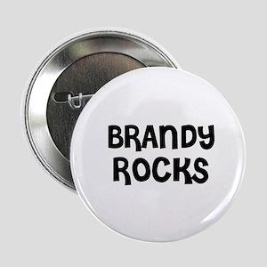"BRANDY ROCKS 2.25"" Button (10 pack)"