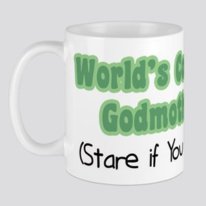 World's Coolest Godmother (Stare if you Must) Mug