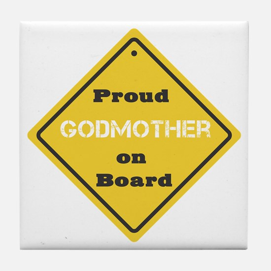 Proud Godmother on Board Tile Coaster