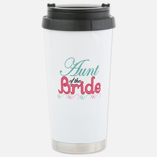 Aunt of the Bride Stainless Steel Travel Mug