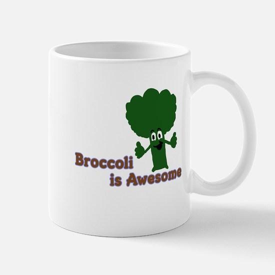 Broccoli is Awesome! Mug