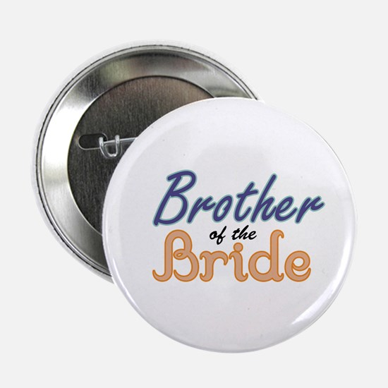"""Brother of the Bride 2.25"""" Button"""