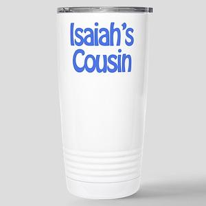 Isaiah's Cousin Stainless Steel Travel Mug