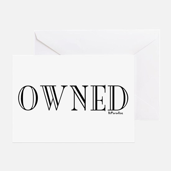 OWNED Greeting Card