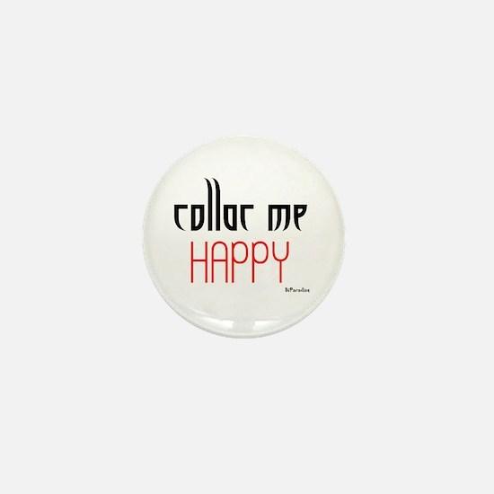 Collar Me Happy (red) Mini Button