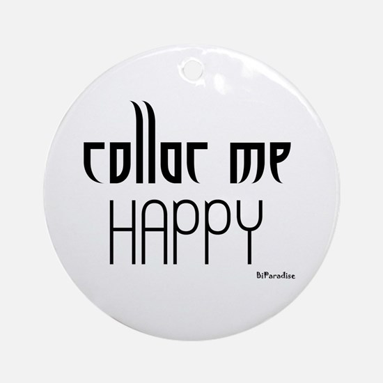 Collar Me Happy Ornament (Round)