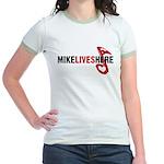 MIKE LIVES HERE Jr. Ringer T-Shirt