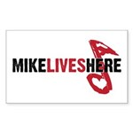 MIKE LIVES HERE Rectangle Sticker 10 pk)