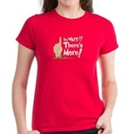 But Wait, There's More Women's Dark T-Shirt