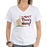 But Wait, There's More Women's V-Neck T-Shirt