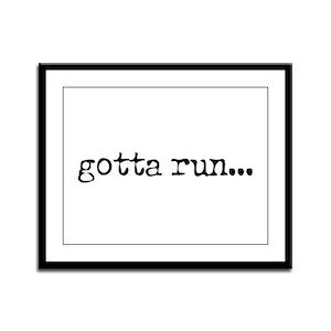 gotta run Framed Panel Print