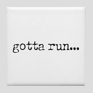gotta run Tile Coaster