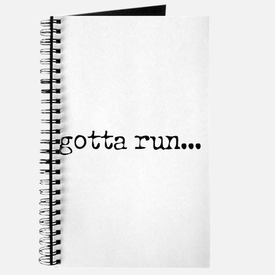 gotta run Journal