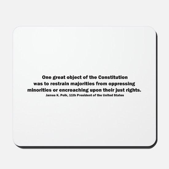 James K. Polk Quote Mousepad