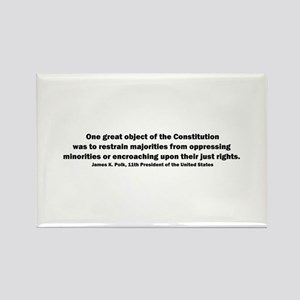 James K. Polk Quote Rectangle Magnet
