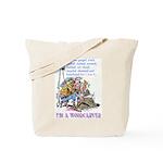 I'm A Woodcarver Tote Bag