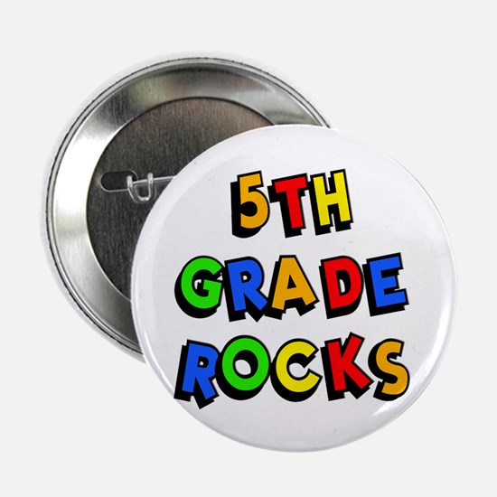 "5th Grade Rocks 2.25"" Button"