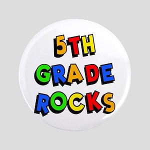 """5th Grade Rocks 3.5"""" Button"""