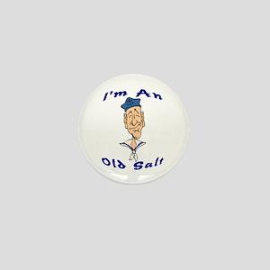 """""""I'm An Old Salt"""" Mini Button"""