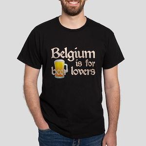 Belgium is for Beer Lovers Dark T-Shirt